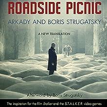 Roadside Picnic   Livre audio Auteur(s) : Arkady Strugatsky, Boris Strugatsky, Olena Bormashenko (translator) Narrateur(s) : Robert Forster