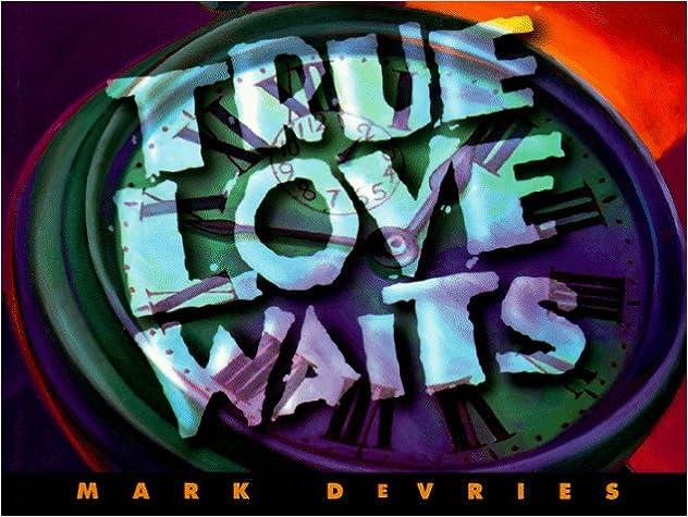 True Love Waits (Mini-Books): Mark DeVries: 9780805463521