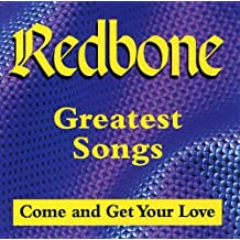Great Songs (Come and Get Your Love)