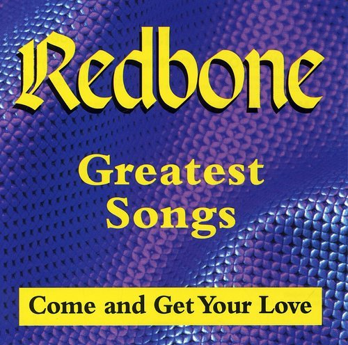 Greatest Songs (Come And Get Your Love) (Best Of Leon Redbone)