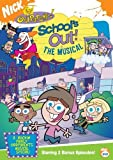 Fairly OddParents - School's Out! The Musical by Nickelodeon