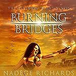 Burning Bridges: Bleeding Heart, Book 1 | Nadège Richards