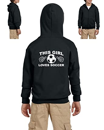4b864cbe7 Soccer Hoodie This Girl Loves Soccer Sports Fan Games Birthday Gift Youth  Hoodies Zip Up Sweater