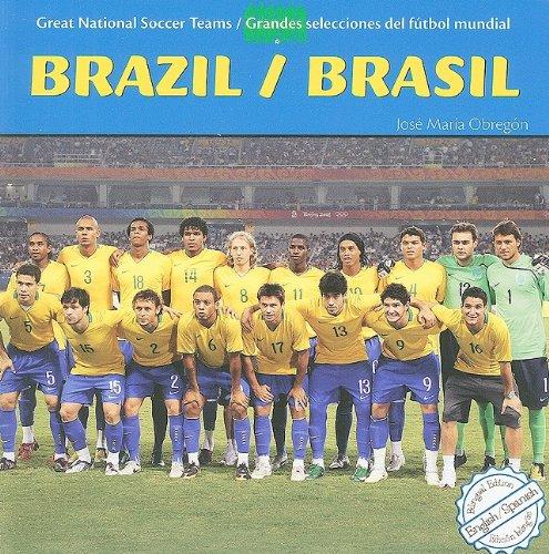 Brazil/ Brasil (Great National Soccer Teams/ Grandes selecciones del futbol mundial) (English and Spanish Edition)