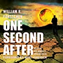 One Second After Hörbuch von William R. Forstchen Gesprochen von: Joe Barrett