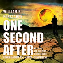 One Second After Audiobook by William R. Forstchen Narrated by Joe Barrett