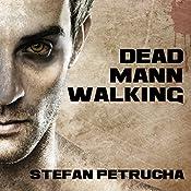 Dead Mann Walking: Hessius Mann Series #1 | Stefan Petrucha