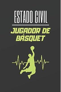 ESTADO CIVIL JUGADOR DE BÁSQUET: CUADERNO LINEADO. CUADERNO DE ...
