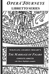 The Marriage of Figaro (Opera Journeys Libretto Series) Paperback