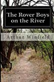 The Rover Boys on the River, Arthur Winfield, 1500273058