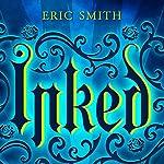 Inked | Eric Smith