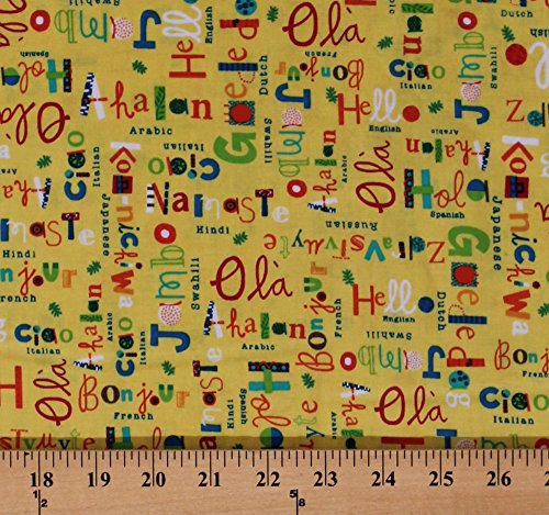 Cotton Hello Words Greetings in Different Languages Hola Bonjour Ciao Namaste French Spanish Japanese Arabic Italian What a World Writing on Yellow Cotton Fabric Print by the Yard (00363-yellow)
