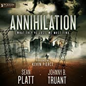 Annihilation: Alien Invasion, Book 4 | Sean Platt, Johnny B. Truant
