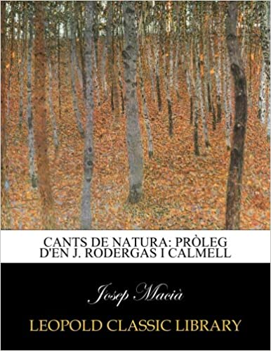 Cants de natura: Pròleg d'en J. Rodergas i Calmell