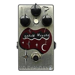 Mojo Hand Fx Dream Mender
