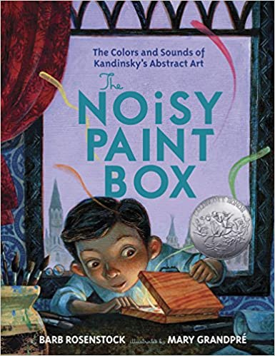 The Noisy Paint Box  The Colors and Sounds of Kandinsky s Abstract ... 87a278938a99