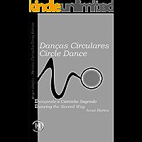 Danças Circulares - Dançando o Caminho Sagrado