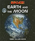 Earth and the Moon, Terry Allan Hicks, 0761442545
