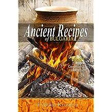 Ancient Recipes of Bulgaria (English Edition)