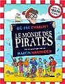 Où est Charlie ? Le monde des pirates par Handford