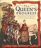 The Queen's Progress
