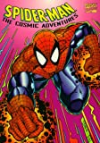 img - for Spider-Man: The Cosmic Adventures (Amazing Spectacular Web) book / textbook / text book
