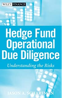 Hedge Fund Due Diligence: Professional Tools to Investigate Hedge Fund Managers (Wiley Finance)