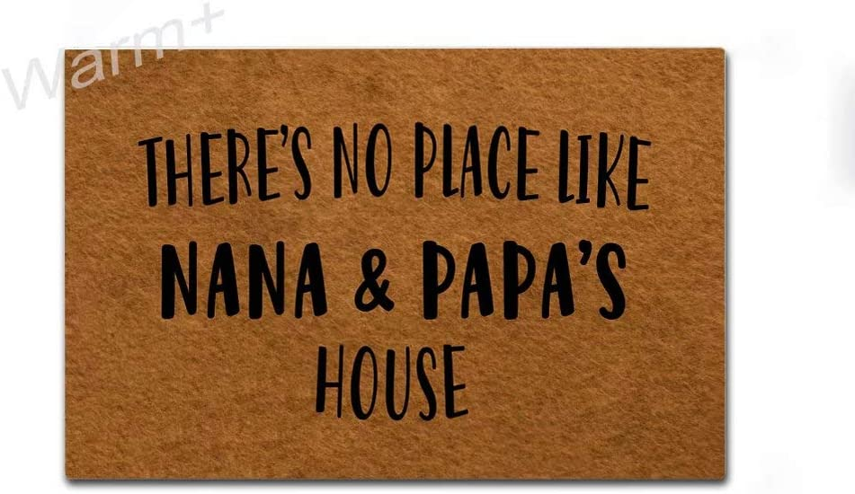 Warm+ Doormat There's No Place Like Nana Papa's House Door Mat with Rubber Backing Home Decor Indoor Mats for Entry Front Floor Mats 23.6 x 15.7 Inches