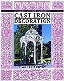 Cast Iron Decoration, E. Graeme and Joan Robertson, 0500277567