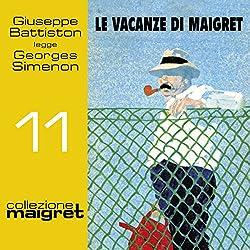 Le vacanze di Maigret (Maigret 11)