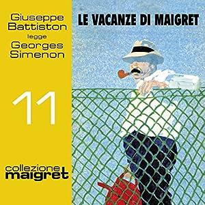 Le vacanze di Maigret (Maigret 11) Hörbuch