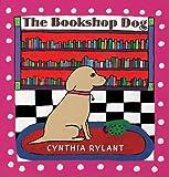 The Bookshop Dog, Cynthia Rylant, 0590543318
