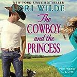 The Cowboy and the Princess  | Lori Wilde