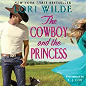 The Cowboy and the Princess  | Lori Wilde