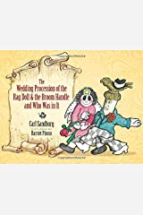 The Wedding Procession of the Rag Doll and the Broom Handle and Who Was in It Hardcover