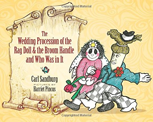 The Wedding Procession of the Rag Doll and the Broom Handle and Who Was in It]()