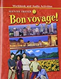img - for Bon Voyage Workbook and Audio Activities Glencoe French 1 book / textbook / text book