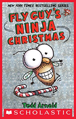 Fly Guy's Ninja Christmas (Fly Guy #16) by [Arnold, Tedd]