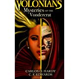 Volonians: Mysteries of the Vondercrat: Book 1: A YA Fantasy Book (Witches from Another World )