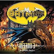 Blut und Rauch (Batman: Inferno 3) | Alex Irvine