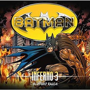 Blut und Rauch (Batman: Inferno 3) Hörspiel