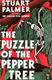 The Puzzle of the Pepper Tree (Hildegarde Withers Mysteries)