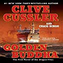Golden Buddha Audiobook by Clive Cussler, Craig Dirgo Narrated by J. Charles