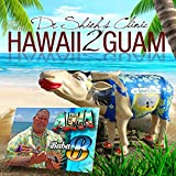 Dr. Sheahs Clinic Hawaii to Guam (Instrumental)