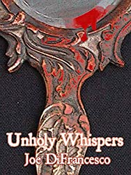 Unholy Whispers