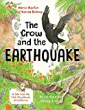 img - for The Crow and the Earthquake: A Tale from the Oak Woodlands of California (California Tales That Teach) book / textbook / text book