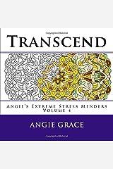 Transcend (Angie's Extreme Stress Menders Volume 4) Paperback