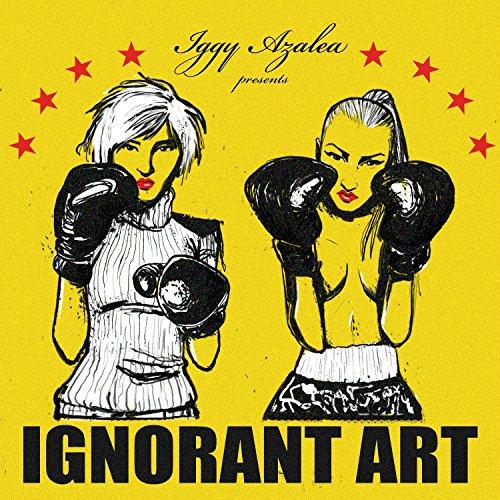 Ignorant Art  Explicit