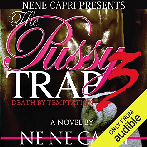 Search : The Pussy Trap 3: Death by Temptation