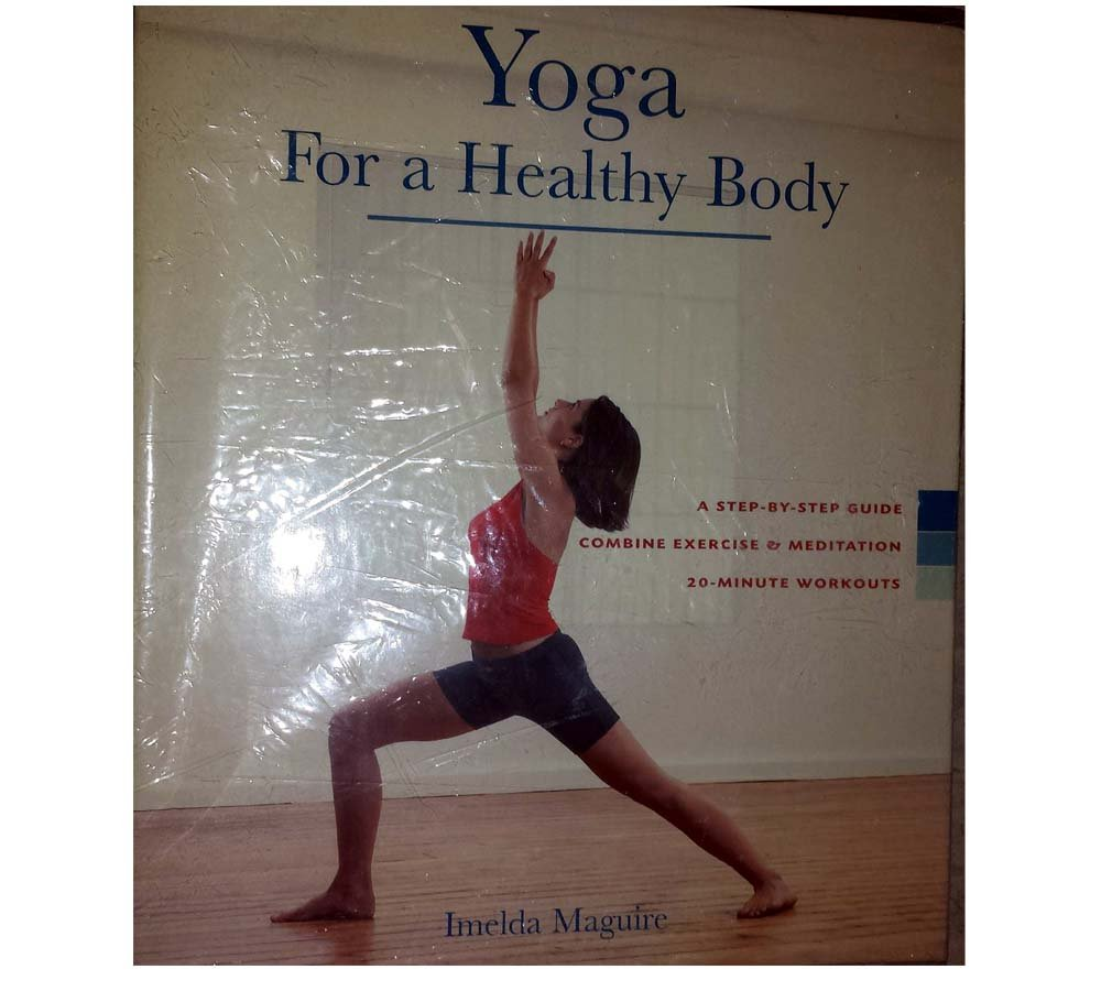 Yoga for a Healthy Body: A Step-by-step Guide, Combine ...
